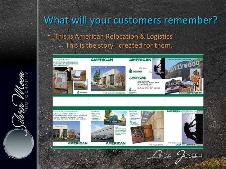 What will your customers remember? <ul><li>This is American Relocation & Logistics </li></ul><ul><ul><li>This is the story...