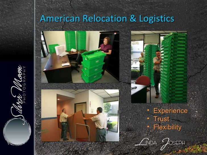 American Relocation & Logistics <ul><ul><li>Experience </li></ul></ul><ul><ul><li>Trust </li></ul></ul><ul><ul><li>Flexibi...