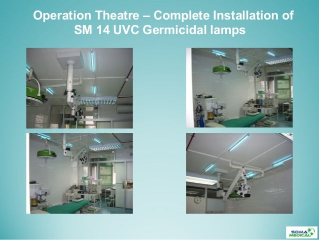 Operation Theatre – Complete Installation ofSM 14 UVC Germicidal lamps