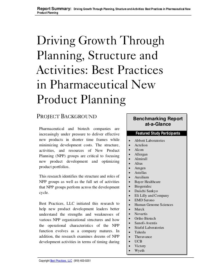 Report Summary:               Driving Growth Through Planning, Structure and Activities: Best Practices in Pharmaceutical ...