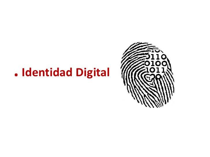 . Identidad Digital