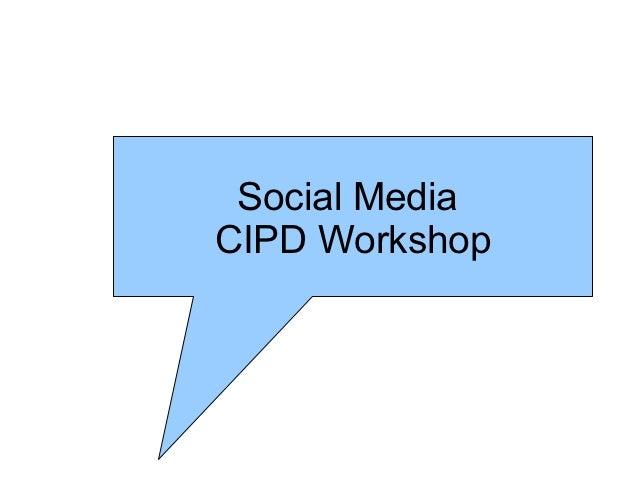 Social MediaCIPD Workshop
