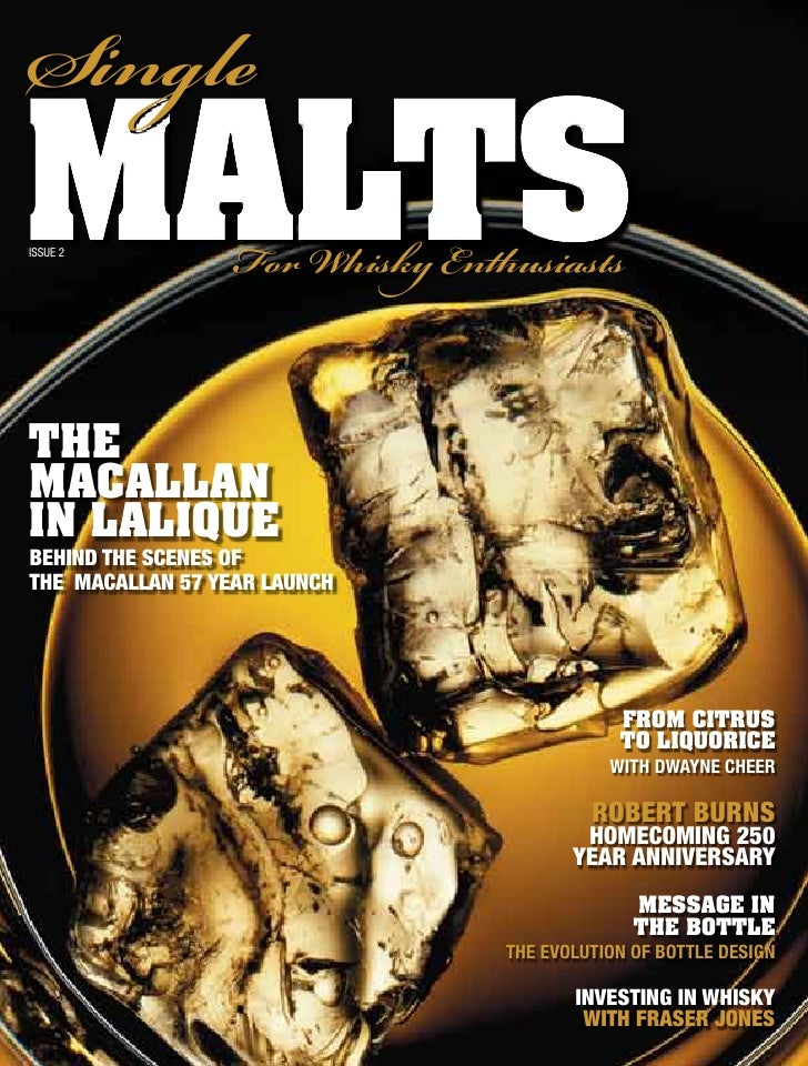 Single malts Issue 2                   For isk Enthusiasts   thE maCaLLan in LaLiQuE beHind tHe scenes of tHe macallan 5...