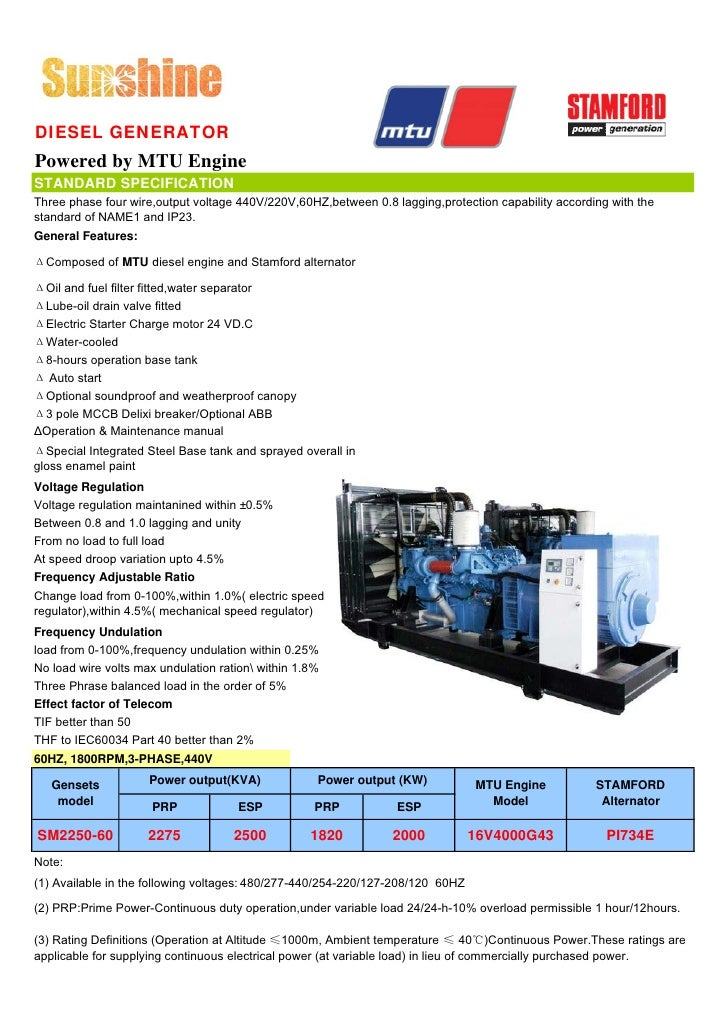 DIESEL GENERATOR Powered by MTU Engine STANDARD SPECIFICATION Three phase four wire,output voltage 440V/220V,60HZ,between ...