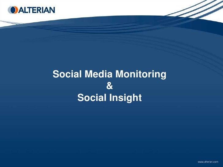 Social Media Monitoring           &     Social Insight