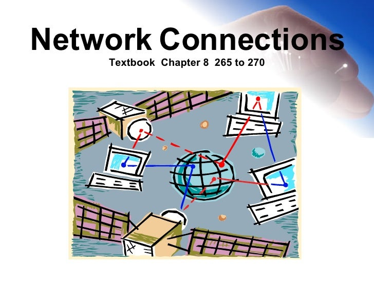 Network  Connections Textbook  Chapter 8  265 to 270
