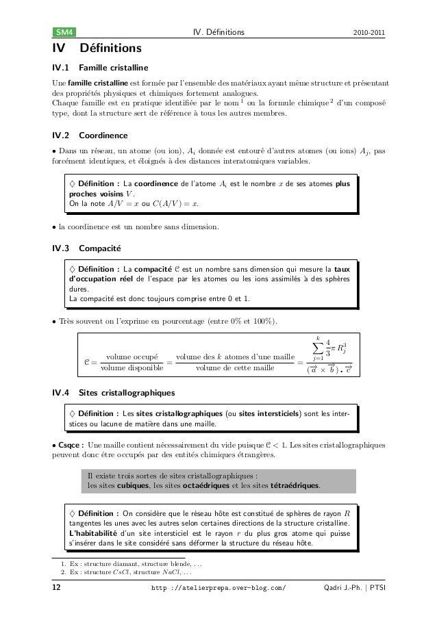 IV. D´finitions e  SM4  IV  D´finitions e  IV.1  2010-2011  Famille cristalline  Une famille cristalline est form´e par l'en...