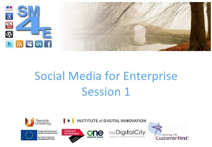 Social Media for Enterprise Session 1
