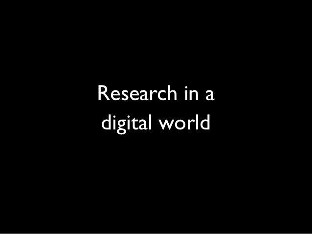 Research in adigital world