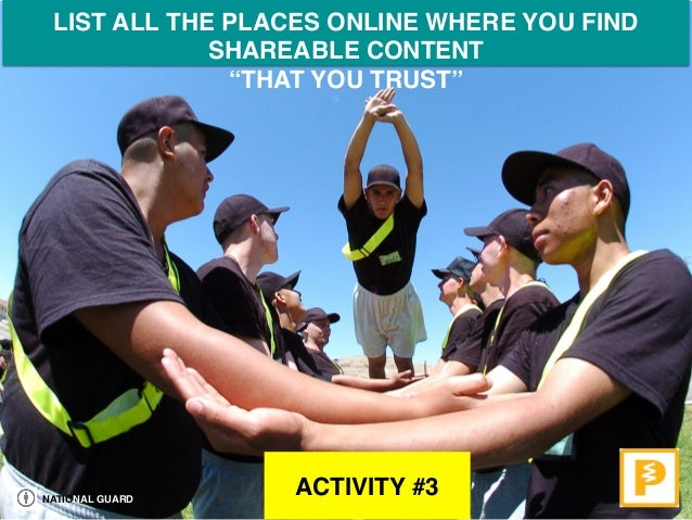 """NATIONAL GUARD ACTIVITY #3 LIST ALL THE PLACES ONLINE WHERE YOU FIND SHAREABLE CONTENT  """"THAT YOU TRUST"""""""