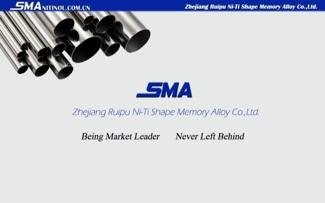 """jMA ~n. ~0L_m""""_C~ Ziiejiang nuipu Ni-Ti Shape Memory Alloy Co. ,Ltd.   5MA  Zhej/ ang Ru/ pu / // '—T/ ' Shape Memo/3// //..."""