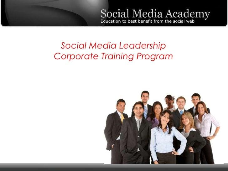 Social Media LeadershipCorporate Training Program<br />