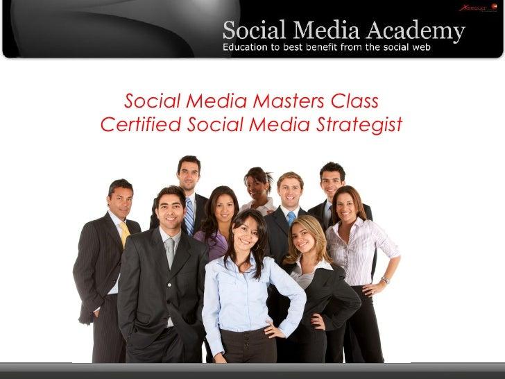 Social Media Masters Class Certified Social Media Strategist