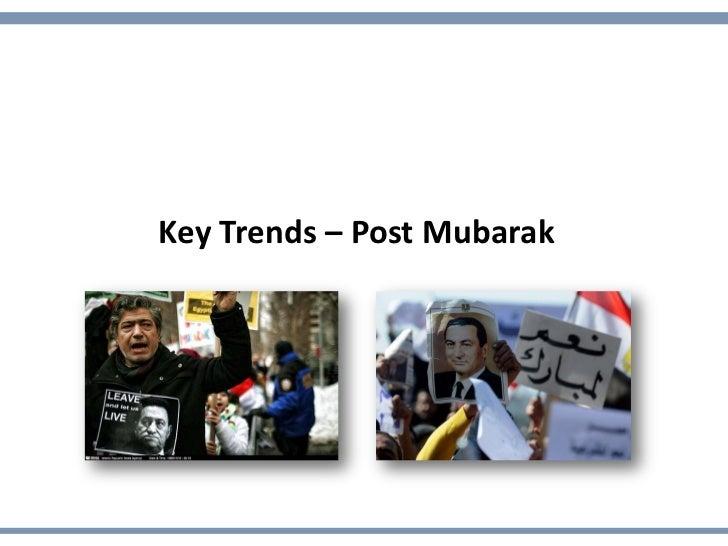Key Trends – Post Mubarak