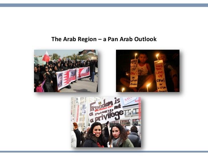 The Arab Region – a Pan Arab Outlook