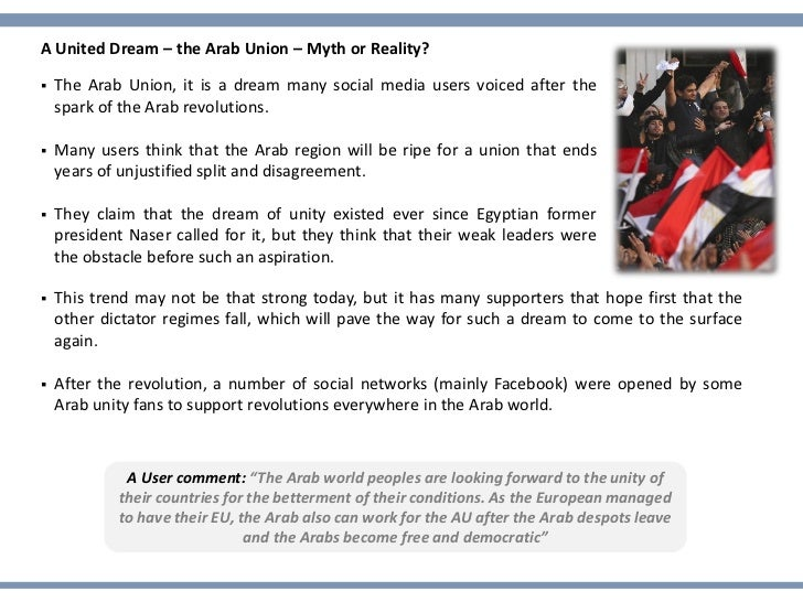 A United Dream – the Arab Union – Myth or Reality?   The Arab Union, it is a dream many social media users voiced after t...