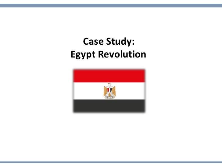 Case Study:Egypt Revolution