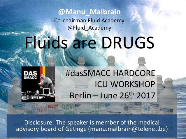 Disclosure: The speaker is member of the medical advisory board of Getinge (manu.malbrain@telenet.be) @Manu_Malbrain Co-ch...