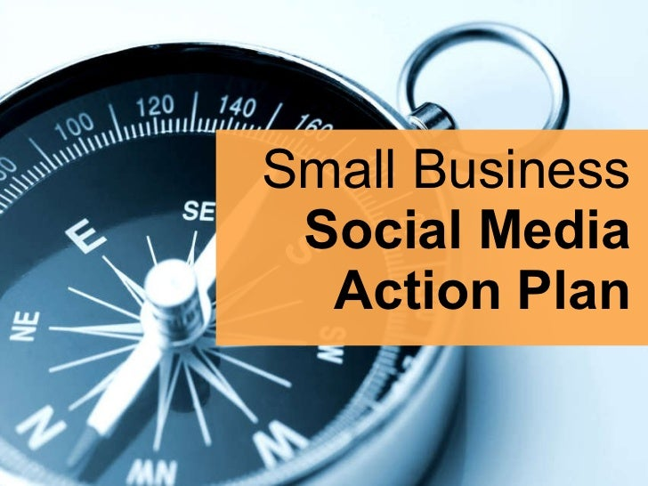 Small Business Social Media Action Plan
