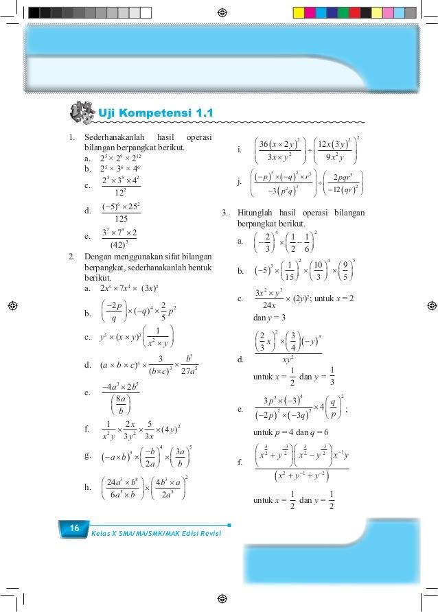 16 Kelas X SMA/MA/SMK/MAK Edisi Revisi Uji Kompetensi 1.1 1.Sederhanakanlah hasil operasi bilangan berpangkat berikut.  ...