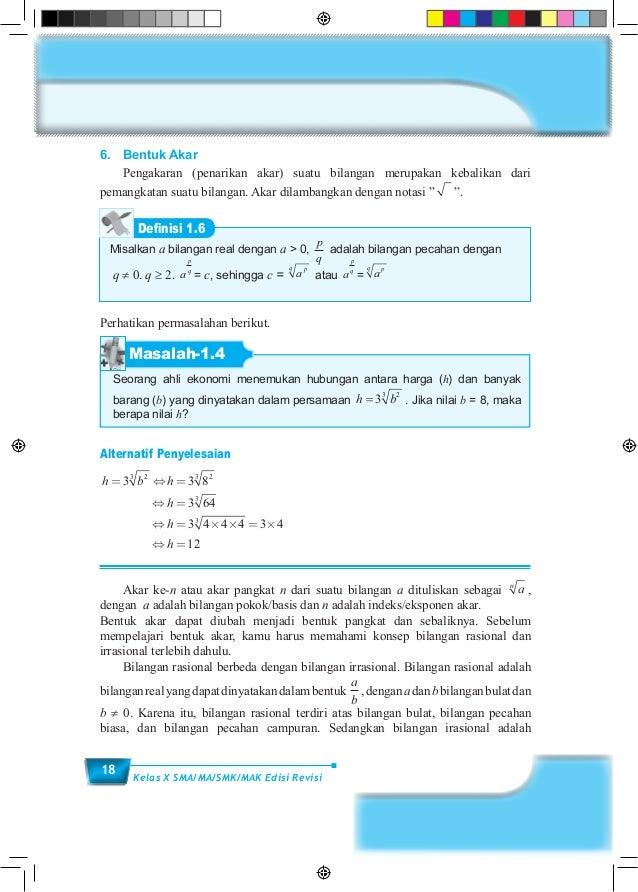 18 Kelas X SMA/MA/SMK/MAK Edisi Revisi 6. Bentuk Akar  Pengakaran (penarikan akar) suatu bilangan merupakan kebalikan da...