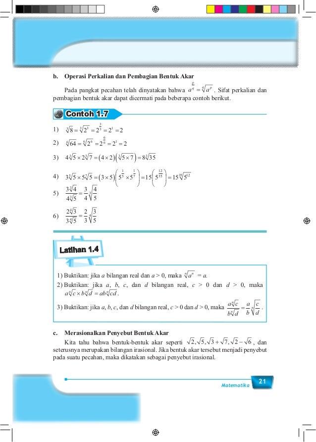 21Matematika b. Operasi Perkalian dan Pembagian Bentuk Akar  Pada pangkat pecahan telah dinyatakan bahwa a a p q pq = . ...