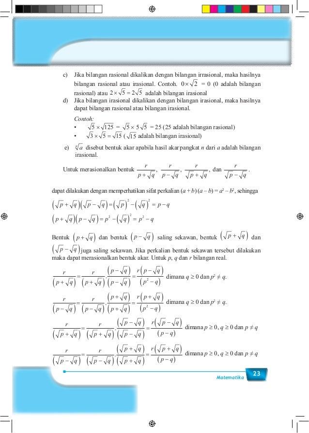 23Matematika  c) Jika bilangan rasional dikalikan dengan bilangan irrasional, maka hasilnya bilangan rasional atau irasi...