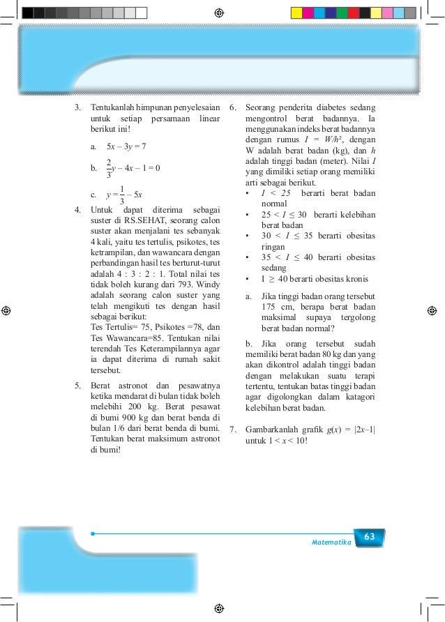 63Matematika 3. Tentukanlah himpunan penyelesaian untuk setiap persamaan linear berikut ini!  a.5x – 3y = 7 b. 1 2 1 ...