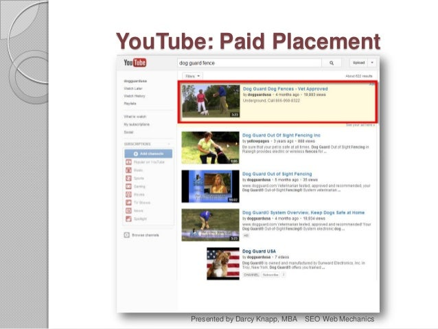 YouTube: Paid Placement Presented by Darcy Knapp, MBA SEO Web Mechanics
