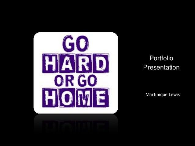 Portfolio Presentation  Martinique Lewis