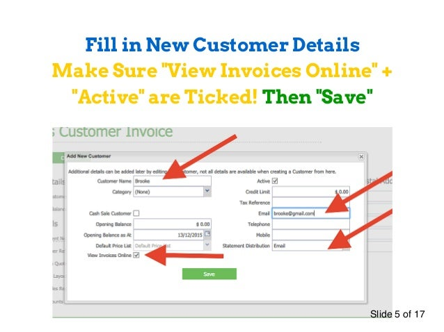 ... 5. Fill In New Customer Details Make Sure   Make An Invoice Online