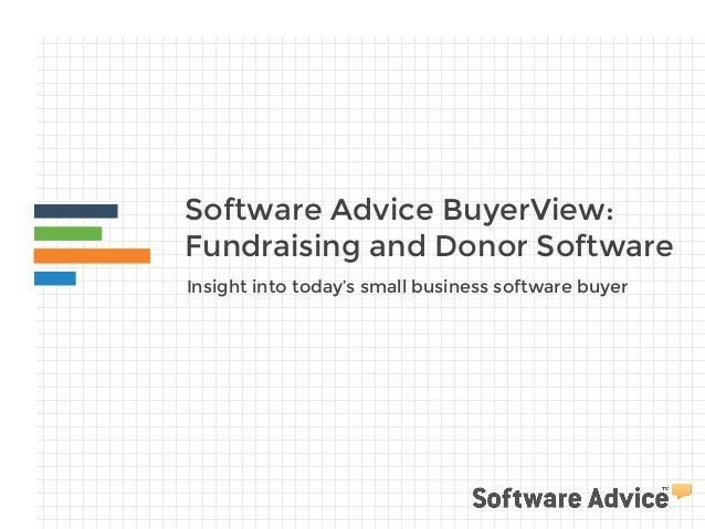 Software Advice BuyerView: Fundraising and Donor Software Insight into today's small business software buyer