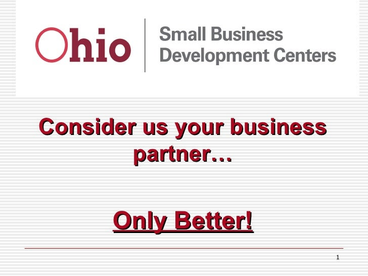 Consider us your business partner… Only Better!