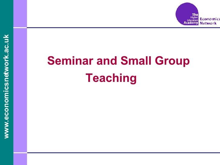 Seminar and Small Group Teaching