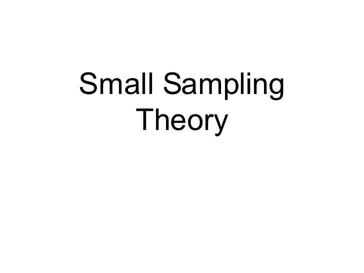 Small Sampling Theory
