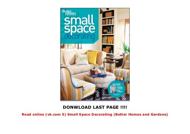 Read Online Vk Com 5 Small Space Decorating Better Homes And Garde