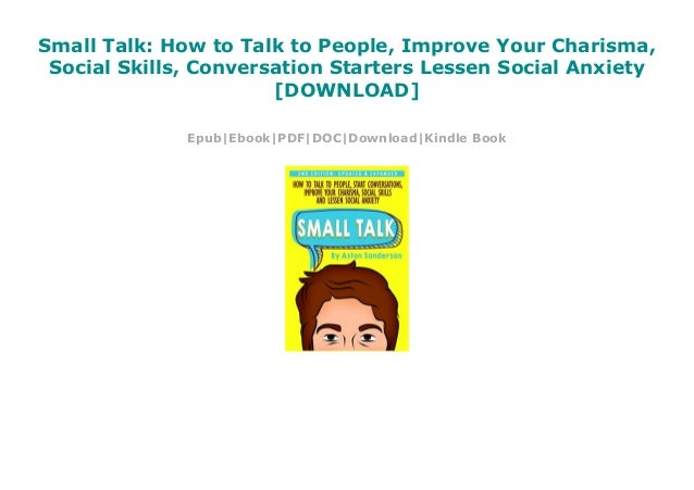 Small Talk How To Talk To People Improve Your Charisma Social