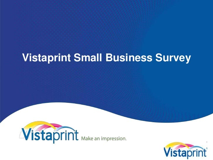 VistaprintSmall Business Survey<br />
