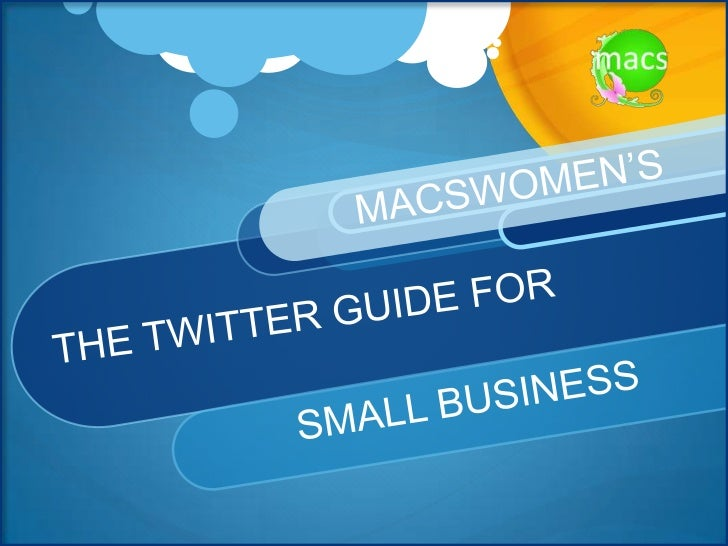 What Twitter CanDo For Your SmallBusiness?Twitter is a great resourceforsmall business owners,particularly if you sell B2B...