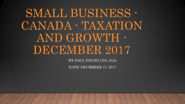 Small Business - Canada - Taxation and Growth - December