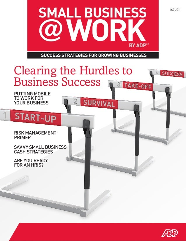 SMALL BUSINESS        @ WORK                                                          ISSUE 1                             ...