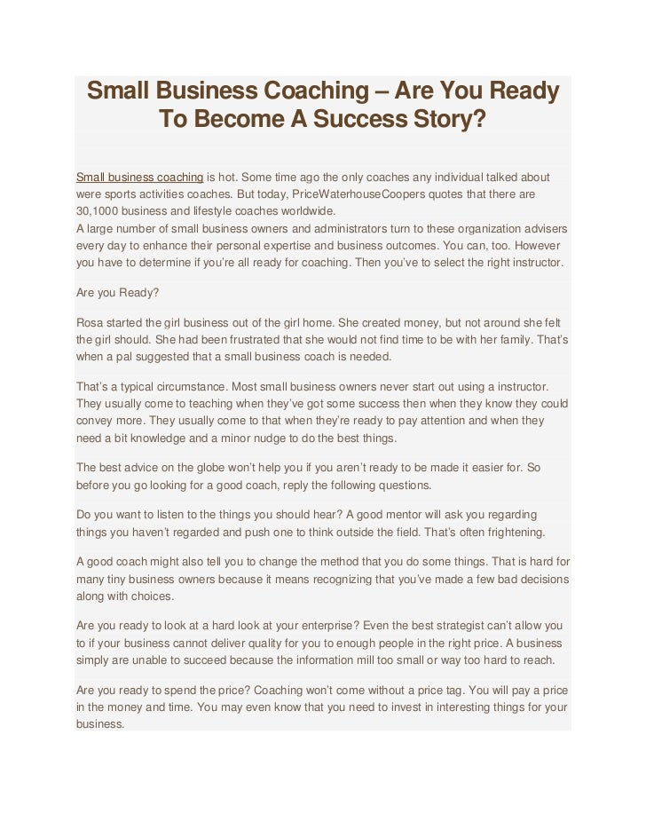 Small Business Coaching – Are You Ready To Become A Success Story?