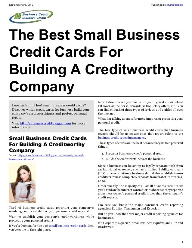 September 3rd, 2013 Published by: marcocarbajo 1 The Best Small Business Credit Cards For Building A Creditworthy Company ...