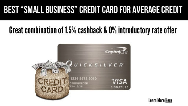 What Is The Best Small Busines Credit Card