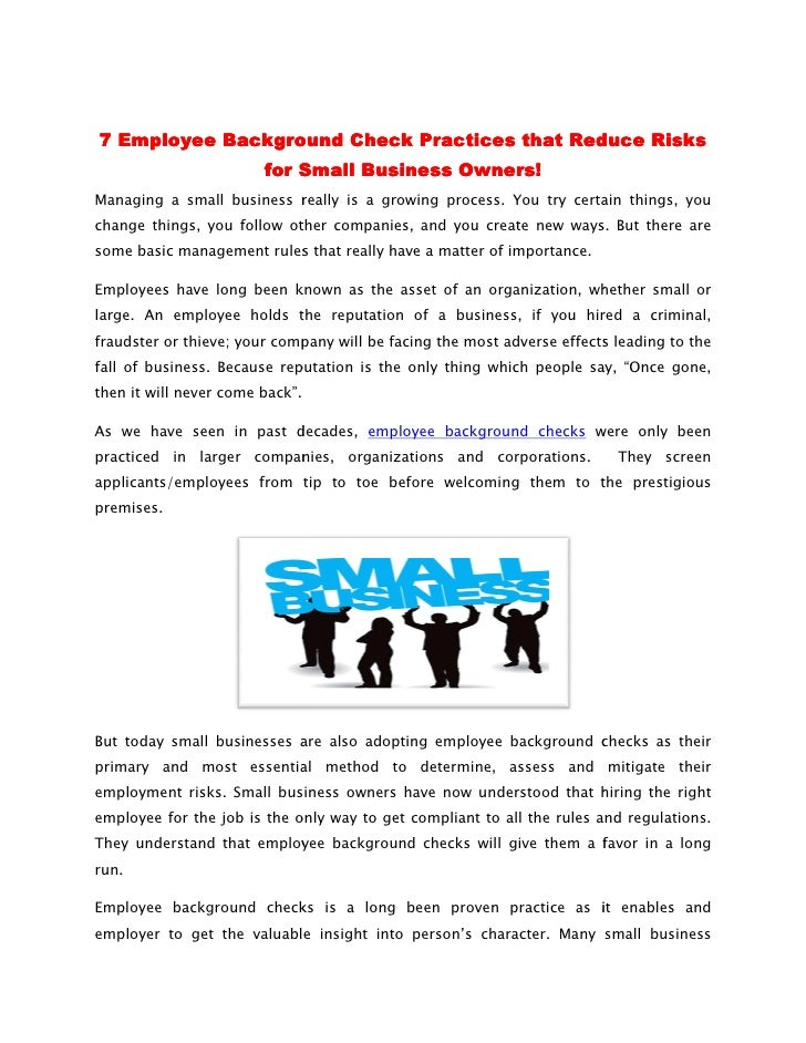 7 Employee Background Check Practices that Reduce Risks                        for Small Business Owners!Managing a small ...