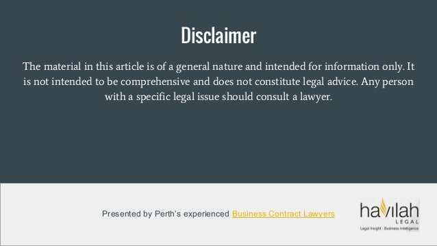 Disclaimer The material in this article is of a general nature and intended for information only. It is not intended to be...