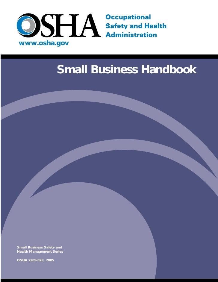 www.osha.gov                         Small Business Handbook     Small Business Safety and Health Management Series  OSHA ...