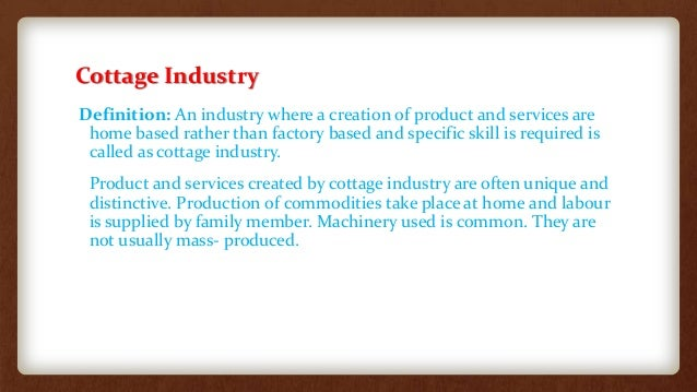 10 Basic Feature Of Cottage Industries