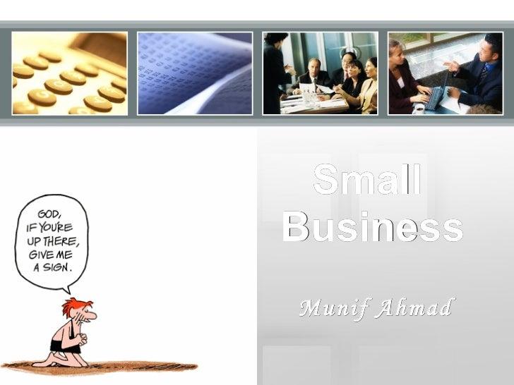Small  Business Munif Ahmad