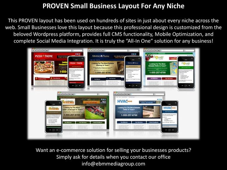 PROVEN Small Business Layout For Any Niche This PROVEN layout has been used on hundreds of sites in just about every niche...